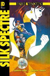 Before Watchmen  Band 6  Silk Spectre PDF