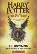 Harry Potter and the Cursed Child  Parts One and Two Playscript