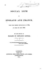 Social Life in England and France: From the French Revolution in 1789, to that of July 1830
