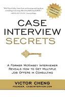 Case Interview Secrets Book