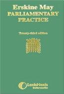 Erskine May s Treatise on the Law  Privileges  Proceedings  and Usage of Parliament PDF