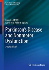 Parkinson's Disease and Nonmotor Dysfunction: Edition 2