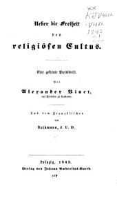 Ueber die Freiheit des religiösen Cultus: eine gekrönte Preisschrift