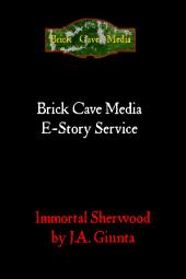 Immortal Sherwood: Volume 1
