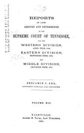 Reports of Cases Argued and Determined in the Supreme Court of Tennessee: Volume 81