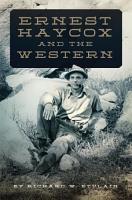 Ernest Haycox and the Western PDF
