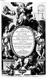 De justitia et jure, ceterisque virtutibus cardinalibus libri quatuor