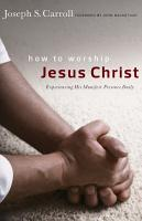 How to Worship Jesus Christ PDF