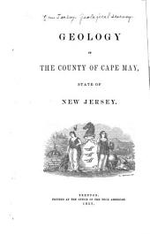 Geology of the County of Cape May, State of New Jersey
