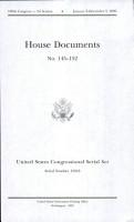 United States Congressional Serial Set  Serial No  15043  House Documents Nos  145 152 PDF