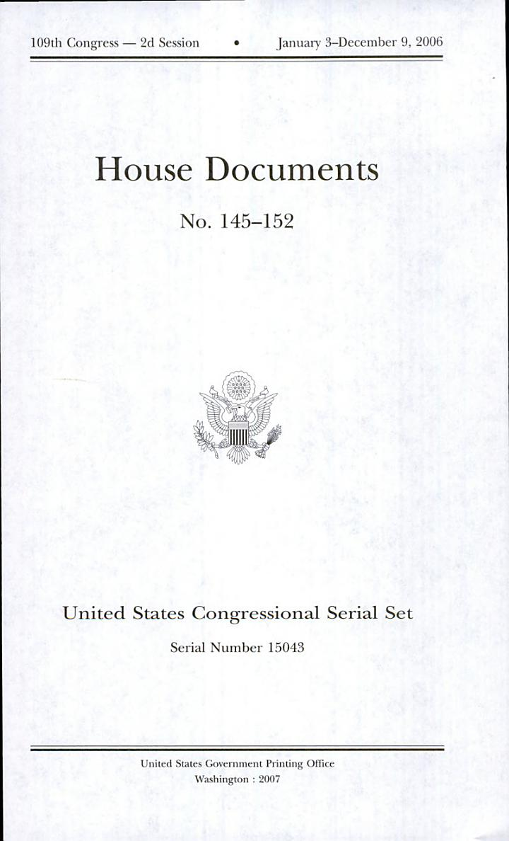 United States Congressional Serial Set, Serial No. 15043, House Documents Nos. 145-152