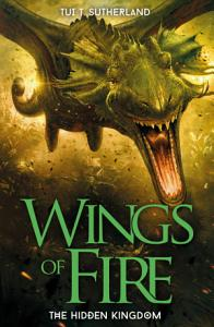 Wings of Fire  The Hidden Kingdom Book