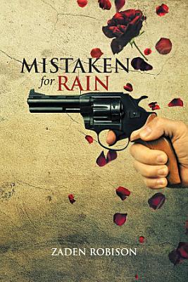Mistaken for Rain