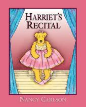 Harriet's Recital (Revised Edition)