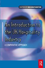 Introduction to the UK Hospitality Industry  A Comparative Approach PDF