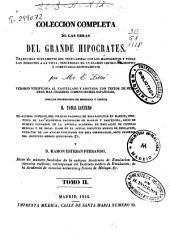 Colección completa de las obras del grande Hipócrates: Volumen 2