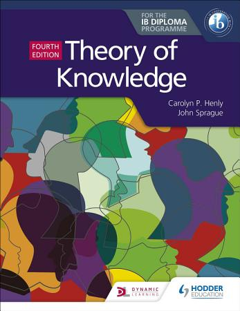 Theory of Knowledge for the IB Diploma Fourth Edition PDF