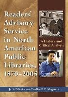 Readers    Advisory Service in North American Public Libraries  1870 2005 PDF