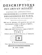Description des arts et métiers: Volume1