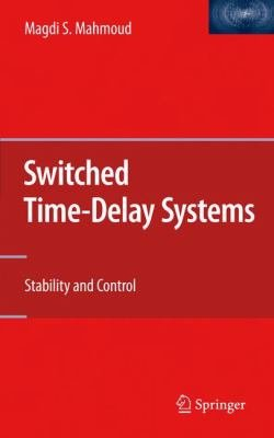 Switched Time Delay Systems PDF
