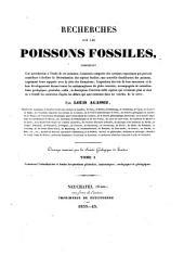 Recherches sur les poissons fossiles ...: Contenant l' introduction et toutes les questions générales, anatomique zoologiques et géologiques
