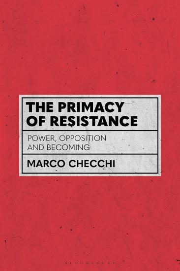 The Primacy of Resistance PDF