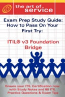 Itil V3 Foundation Bridge Certification Exam Preparation Course in a Book for Passing the Itil V3 Foundation Bridge Exam PDF