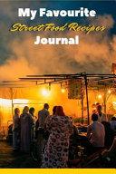 My Favourite Street Food Journal