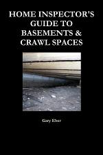 Home Inspector's Guide to Basements & Crawl Spaces