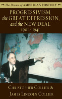 Progressivism  the Great Depression  and the New Deal PDF