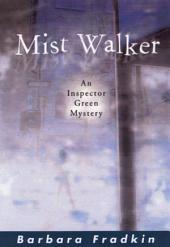 Mist Walker: An Inspector Green Mystery