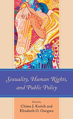 Sexuality  Human Rights  and Public Policy PDF