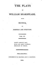 The plays of William Shakespeare ...: With the corrections and illustrations of various commentators, Volume 4