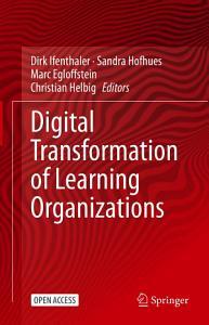 Digital Transformation of Learning Organizations PDF