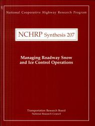Managing Roadway Snow And Ice Control Operations Book PDF