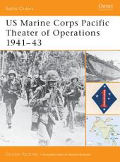 US Marine Corps Pacific Theater of Operations 1941–43