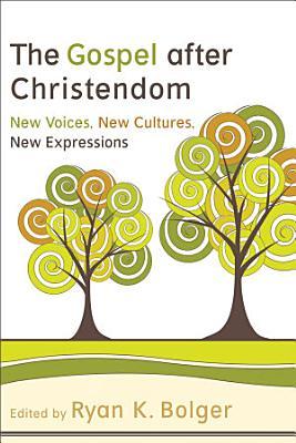 The Gospel after Christendom PDF