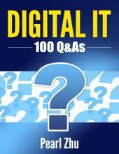DIGITAL IT: 100 Q&As