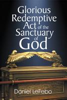 Glorious Redemptive Act of the Sanctuary of God PDF