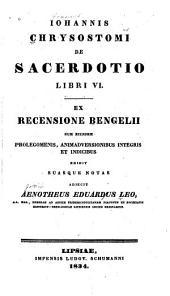 De Sacendo tio Libri VI.: Ex Recensione Bengeli cum eiusdem Prolegomenis