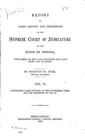 Reports of Cases Argued and Determined in the Supreme Court of Judicature of the State of Indiana: 1881, Volume 77