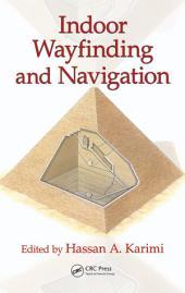 Indoor Wayfinding and Navigation