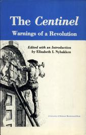 The Centinel, Warnings of a Revolution