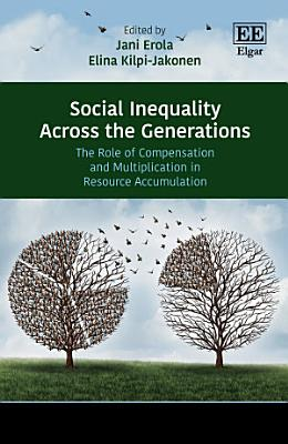 Social Inequality Across the Generations