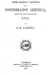 Sistema económico y rentístico de la Confederación argentina, según su constitución de 1853