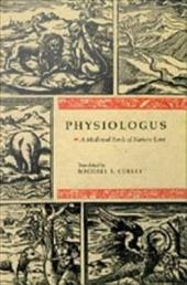 Physiologus: A Medieval Book of Nature Lore