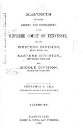 Reports of Cases Argued and Determined in the Supreme Court of Tennessee: Volume 83