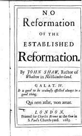 No Reformation of the Established Reformation ...
