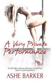 A Very Private Performance