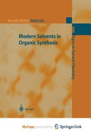 Modern Solvents in Organic Synthesis PDF